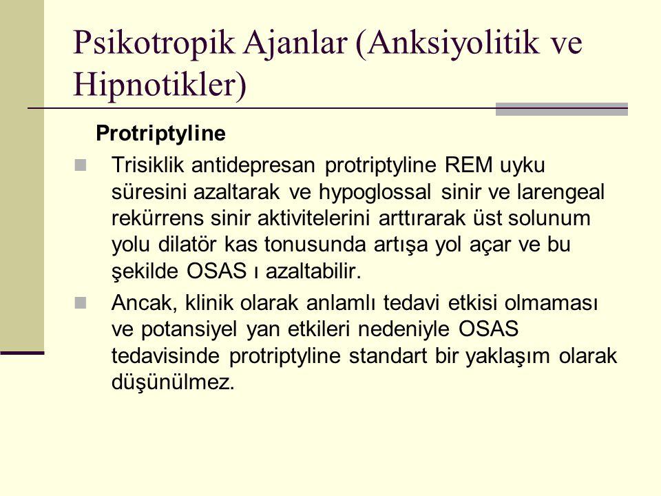 Psikotropik Ajanlar (Anksiyolitik ve Hipnotikler)