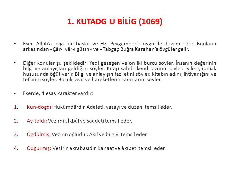 1. KUTADG U BİLİG (1069)