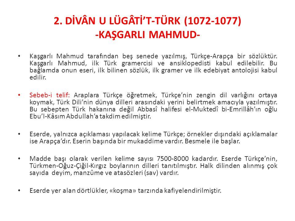 2. DİVÂN U LÜGÂTİ'T-TÜRK (1072-1077) -KAŞGARLI MAHMUD-