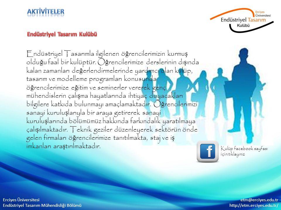 aktİVİTELER Endüstriyel Tasarım Kulübü.