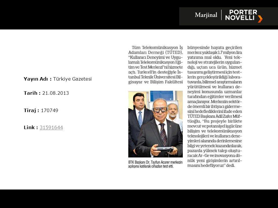 Yayın Adı : Türkiye Gazetesi