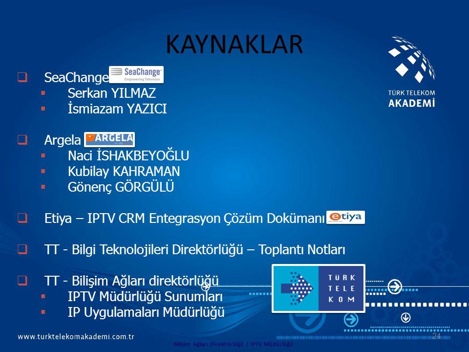 Bilişim Ağları Direktörlüğü / IPTV Müdürlüğü
