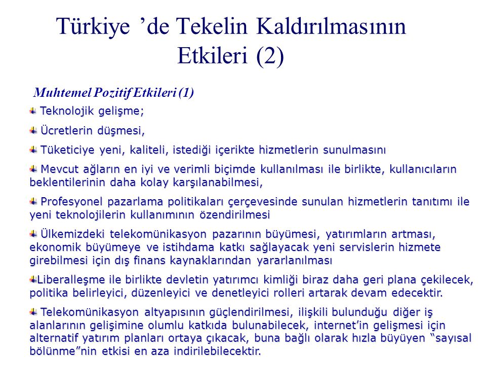 Türkiye 'de Tekelin Kaldırılmasının Etkileri (2)