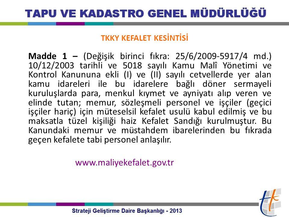 TKKY KEFALET KESİNTİSİ