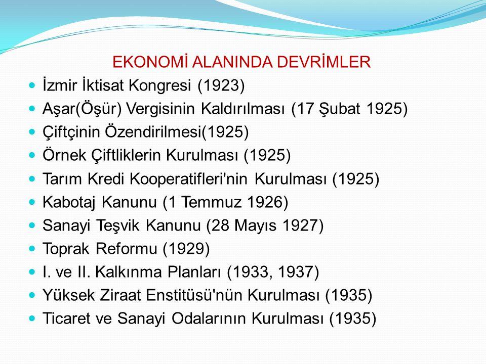 EKONOMİ ALANINDA DEVRİMLER
