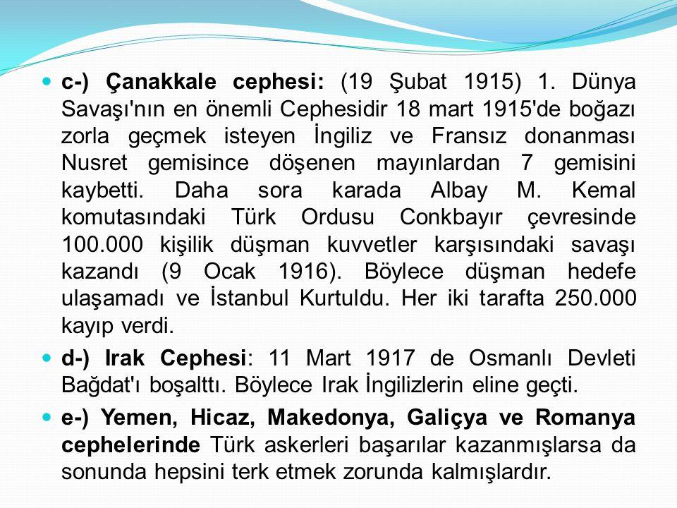 c-) Çanakkale cephesi: (19 Şubat 1915) 1