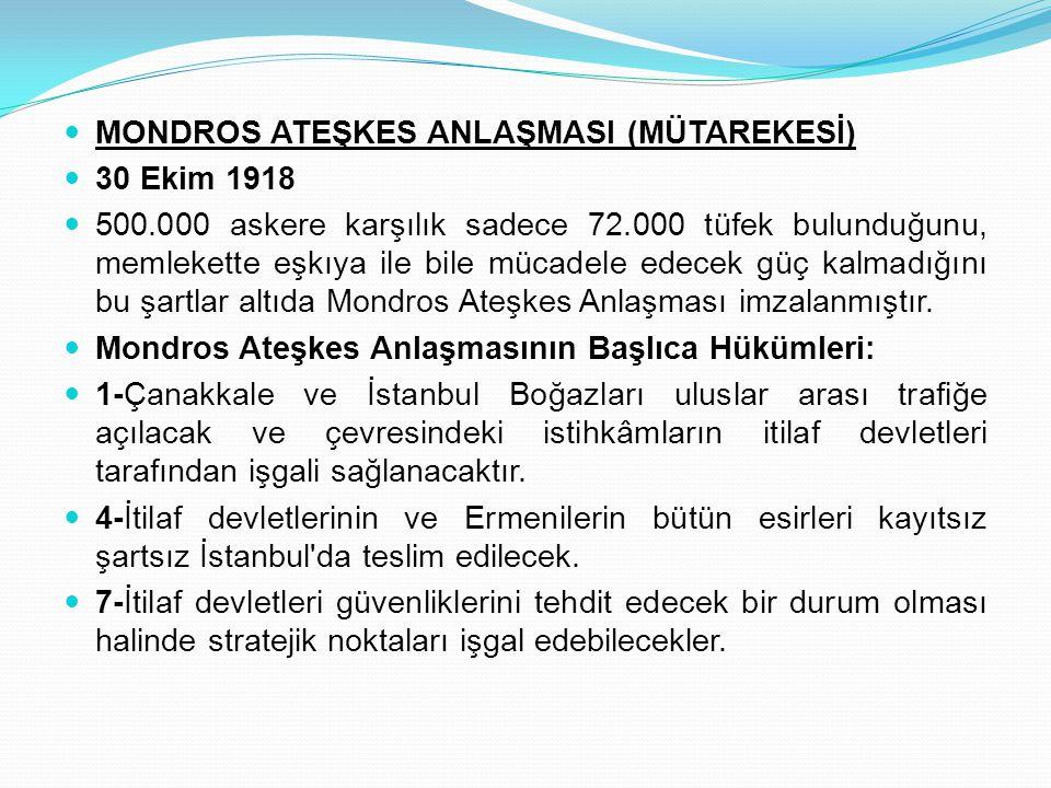MONDROS ATEŞKES ANLAŞMASI (MÜTAREKESİ)