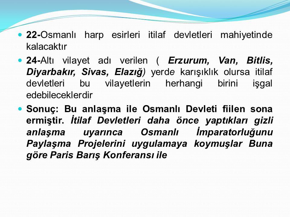 22-Osmanlı harp esirleri itilaf devletleri mahiyetinde kalacaktır