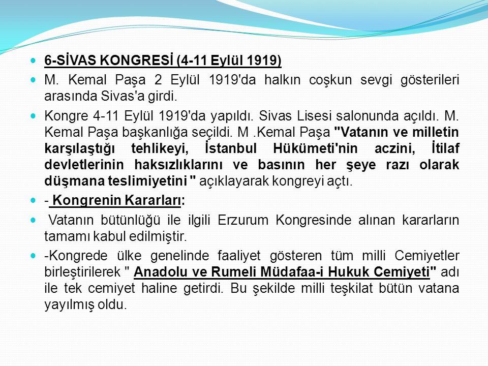 6-SİVAS KONGRESİ (4-11 Eylül 1919)