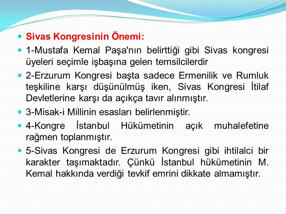 Sivas Kongresinin Önemi: