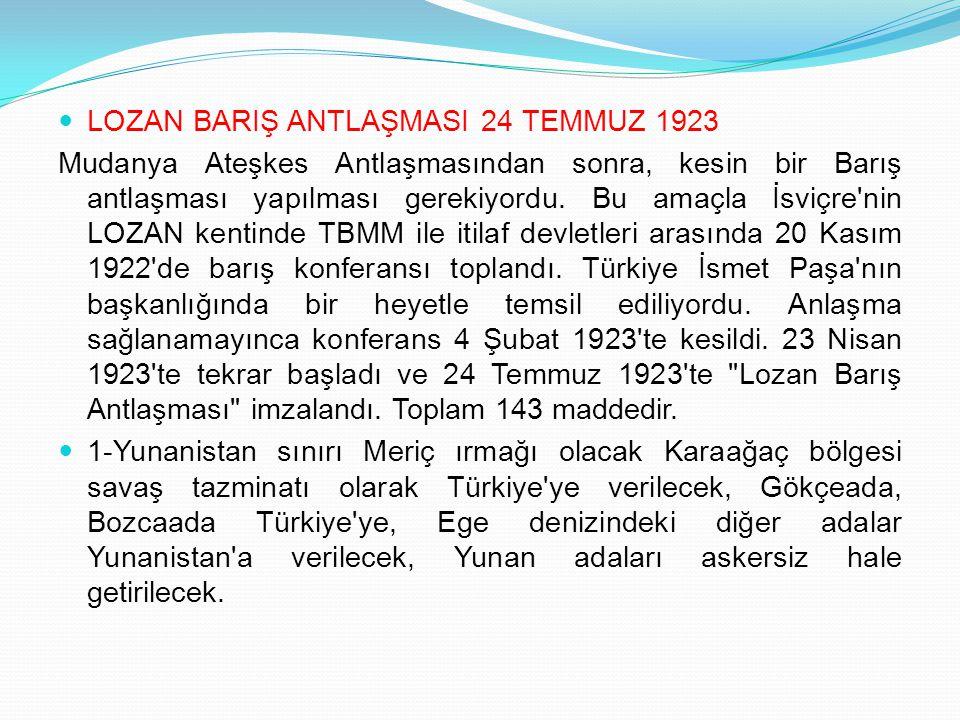 LOZAN BARIŞ ANTLAŞMASI 24 TEMMUZ 1923