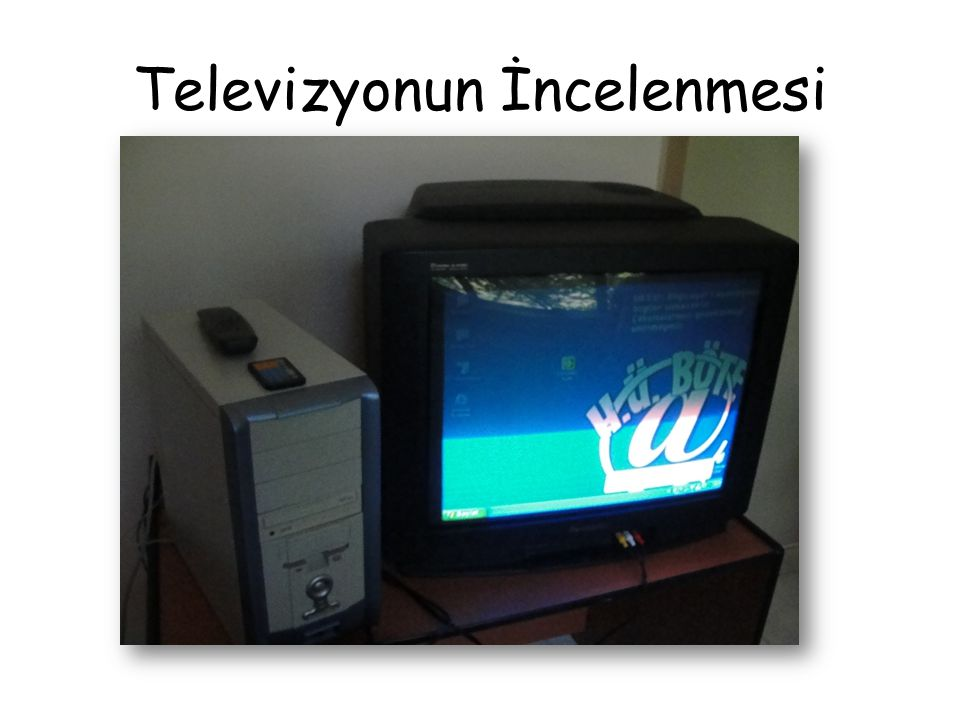 Televizyonun İncelenmesi