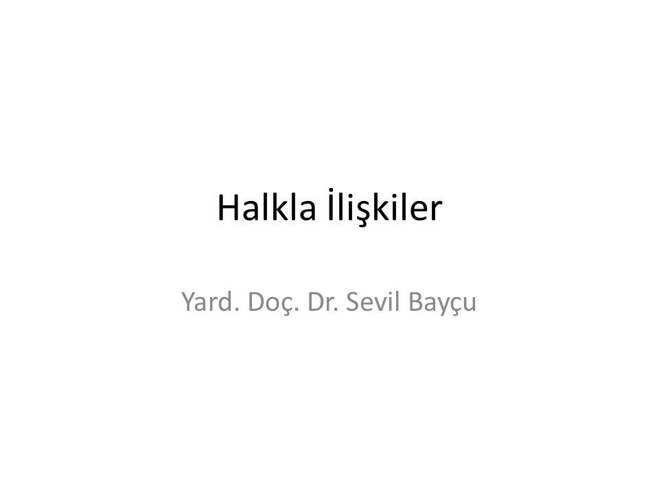 Halkla İlişkiler Yard. Doç. Dr. Sevil Bayçu