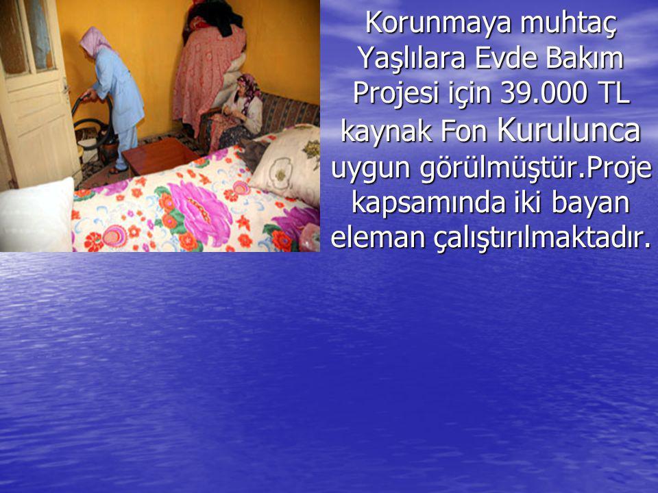 Korunmaya muhtaç Yaşlılara Evde Bakım Projesi için 39