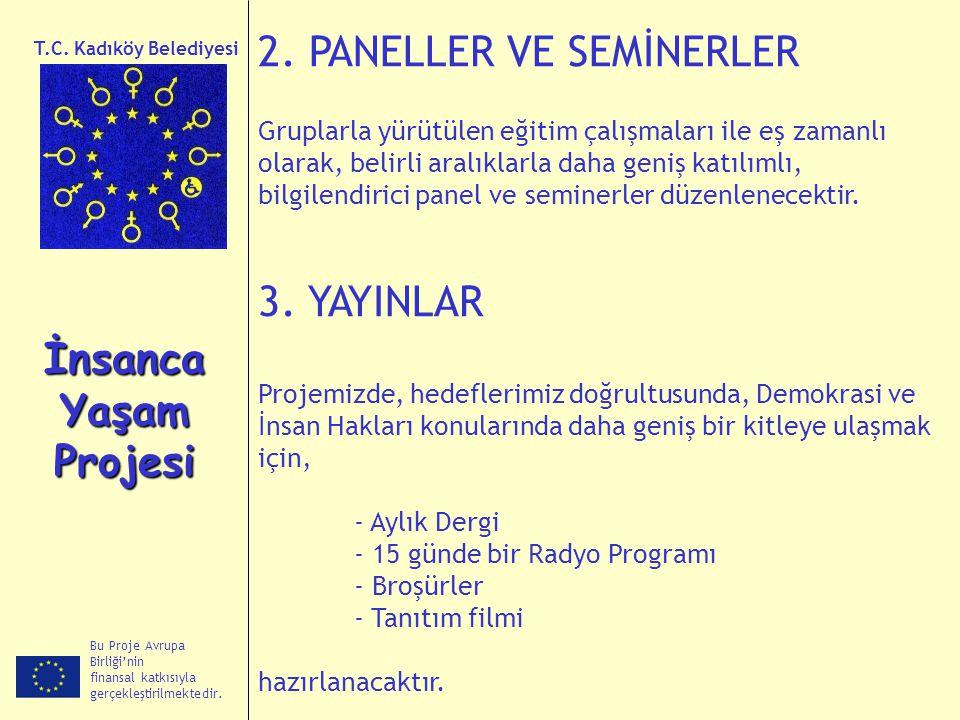 2. PANELLER VE SEMİNERLER