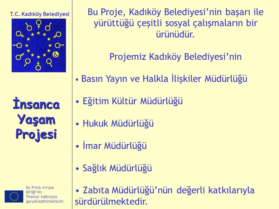 Projemiz Kadıköy Belediyesi'nin