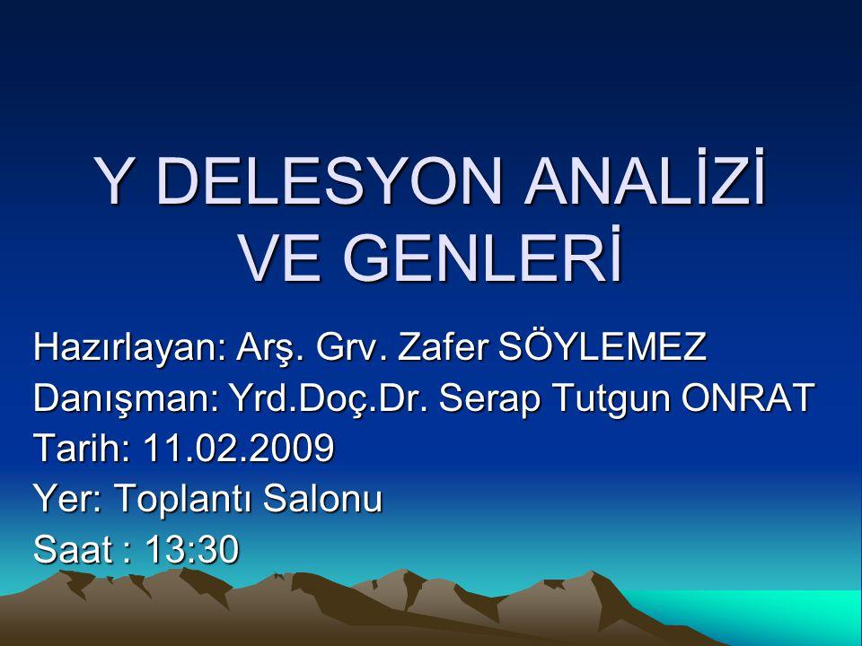 Y DELESYON ANALİZİ VE GENLERİ