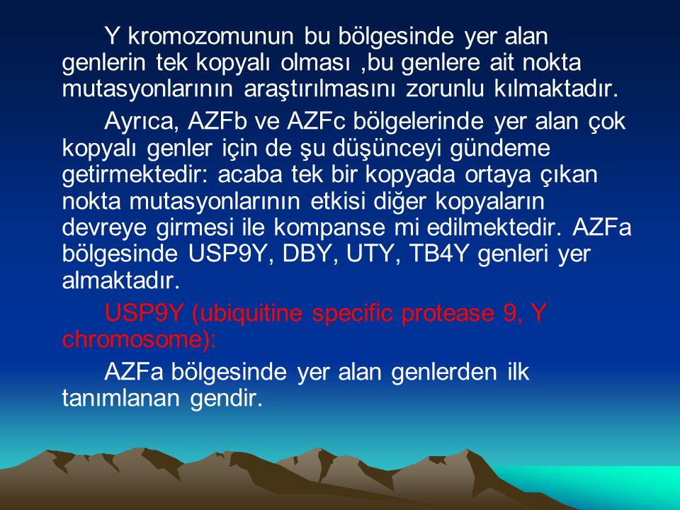 USP9Y (ubiquitine specific protease 9, Y chromosome):