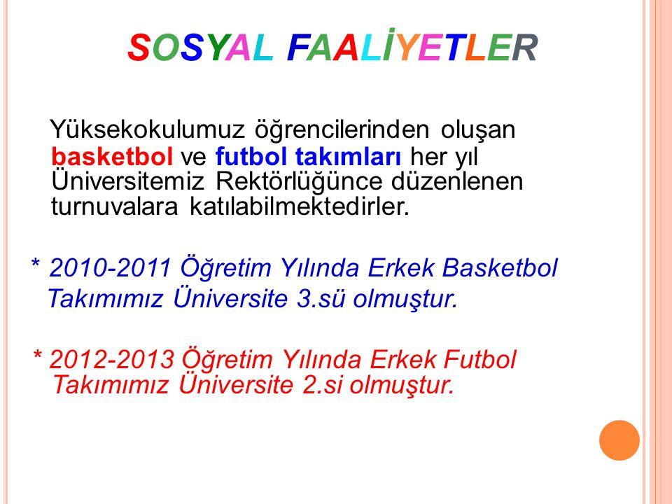 SOSYAL FAALİYETLER