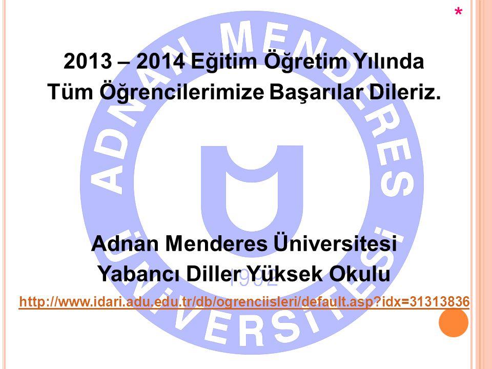 2013 – 2014 Eğitim Öğretim Yılında