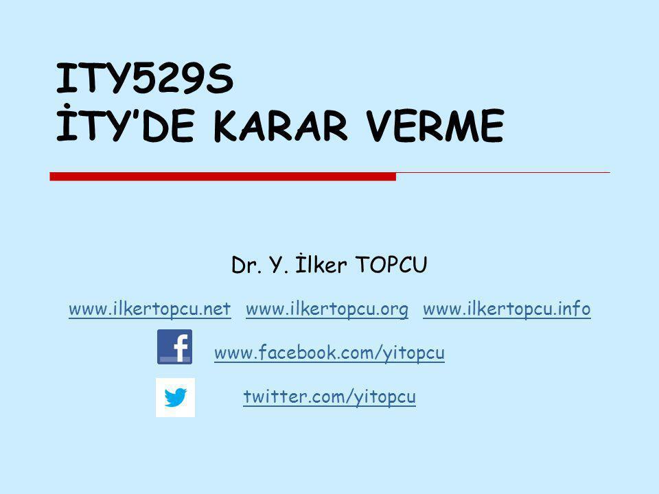 ITY529S İTY'DE KARAR VERME