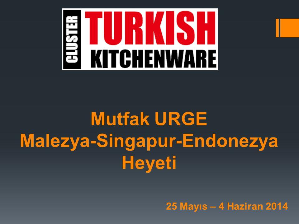 Mutfak URGE Malezya-Singapur-Endonezya Heyeti