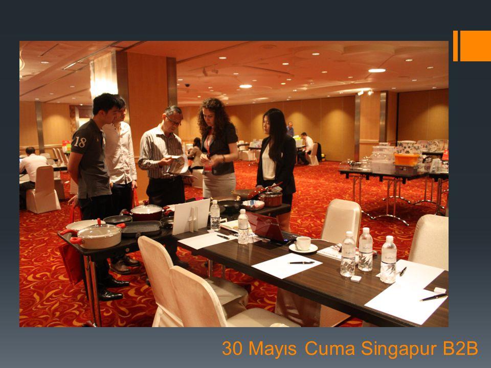 30 Mayıs Cuma Singapur B2B