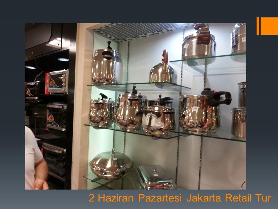 2 Haziran Pazartesi Jakarta Retail Tur