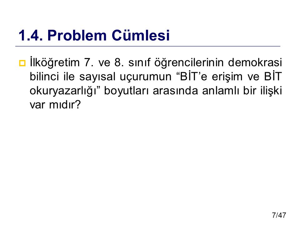 1.4. Problem Cümlesi