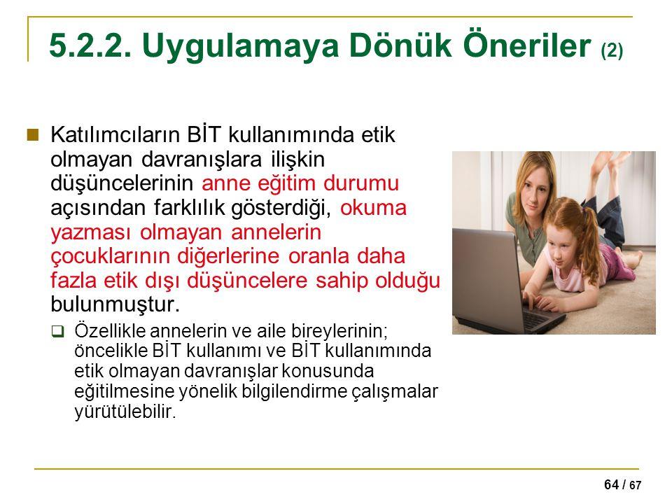 5.2.2. Uygulamaya Dönük Öneriler (2)