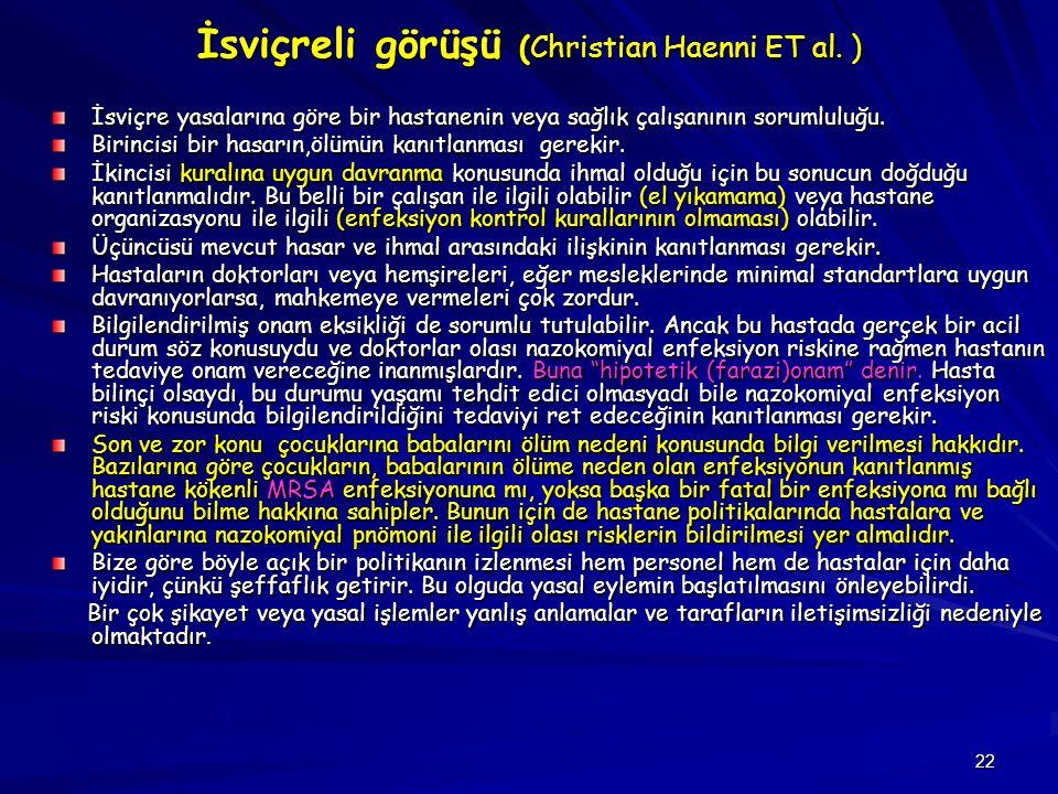 İsviçreli görüşü (Christian Haenni ET al. )