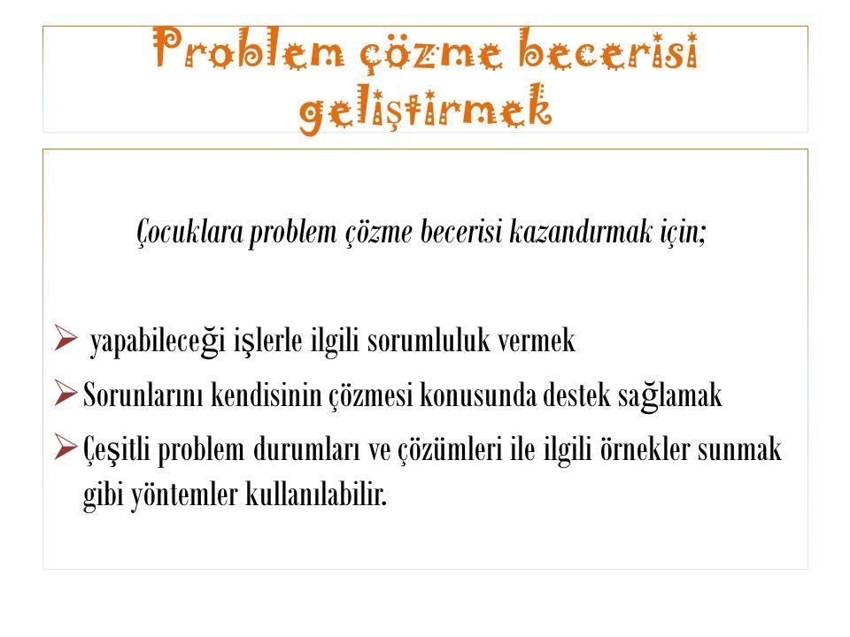 Problem çözme becerisi geliştirmek