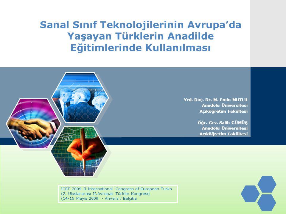 Sanal Sınıf Teknolojilerinin Avrupa'da Yaşayan Türklerin Anadilde Eğitimlerinde Kullanılması