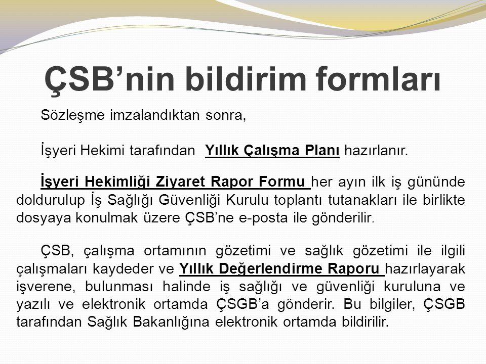 ÇSB'nin bildirim formları