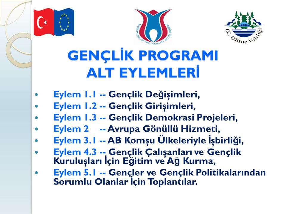 GENÇLİK PROGRAMI ALT EYLEMLERİ