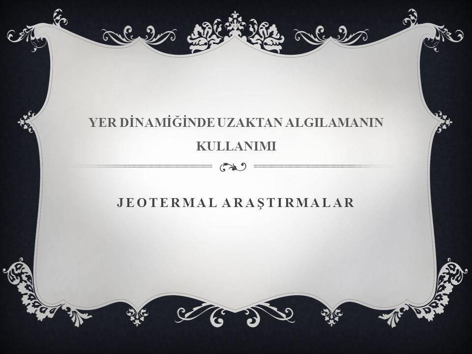 JEOTERMAL ARAŞTIRMALAR