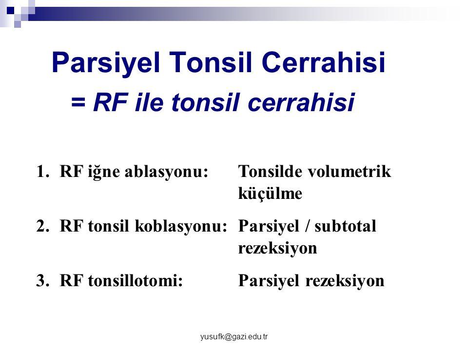 Parsiyel Tonsil Cerrahisi