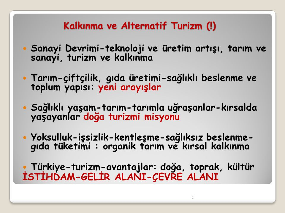 Kalkınma ve Alternatif Turizm (!)