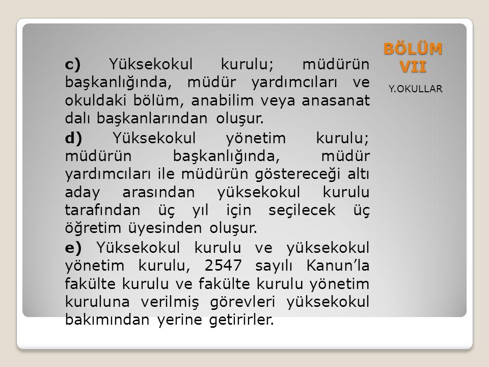 BÖLÜM VII