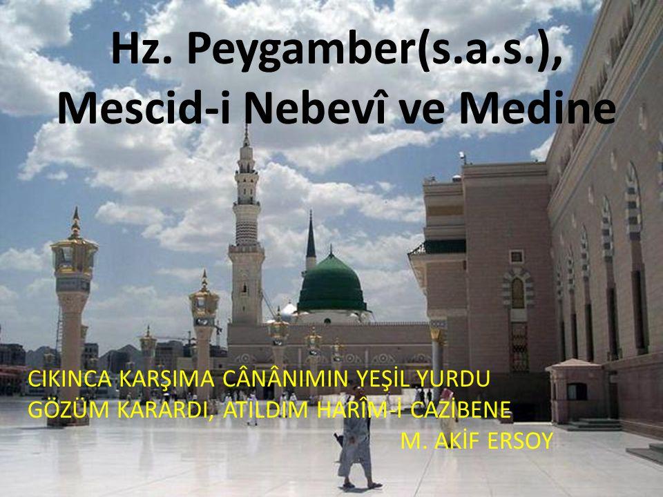Hz. Peygamber(s.a.s.), Mescid-i Nebevî ve Medine