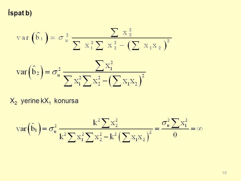 İspat b) X2 yerine kX1 konursa