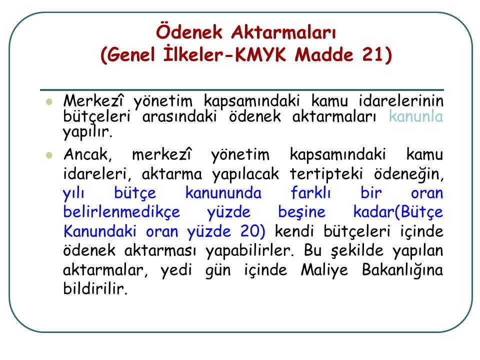 Ödenek Aktarmaları (Genel İlkeler-KMYK Madde 21)