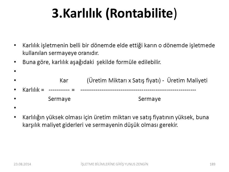 3.Karlılık (Rontabilite)
