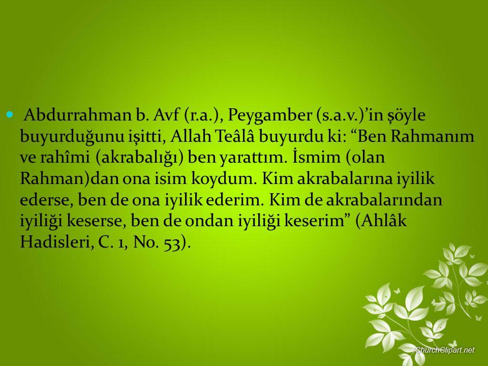 Abdurrahman b. Avf (r. a. ), Peygamber (s. a. v