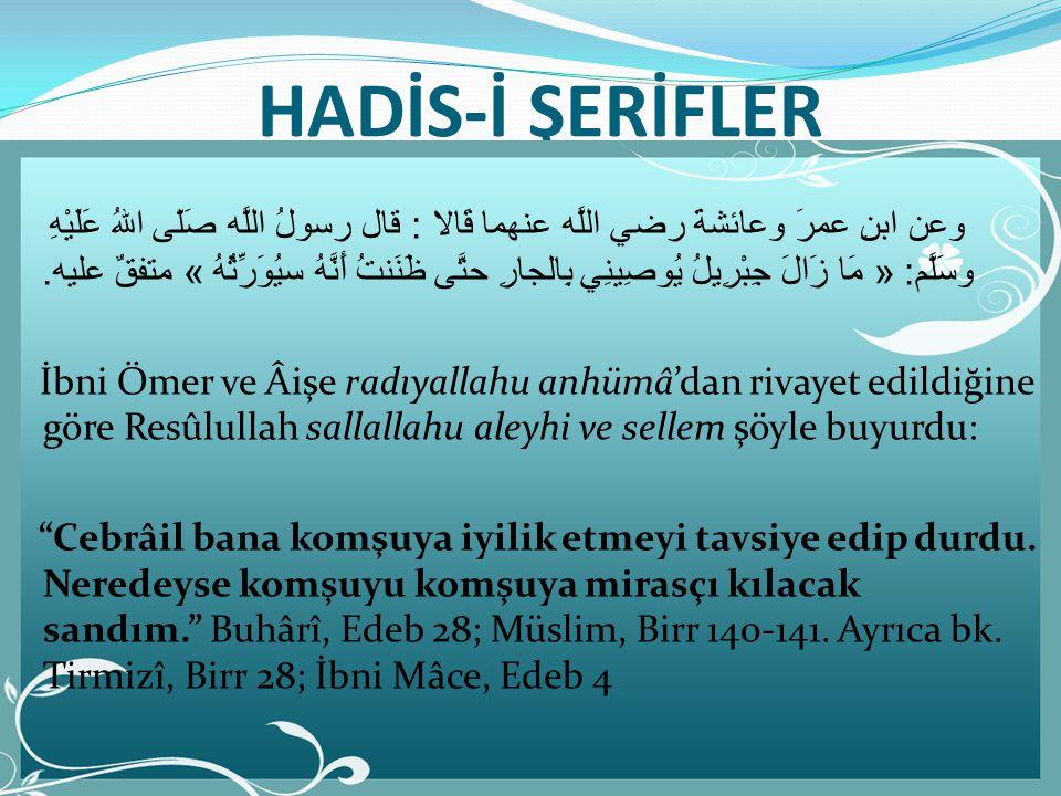 HADİS-İ ŞERİFLER