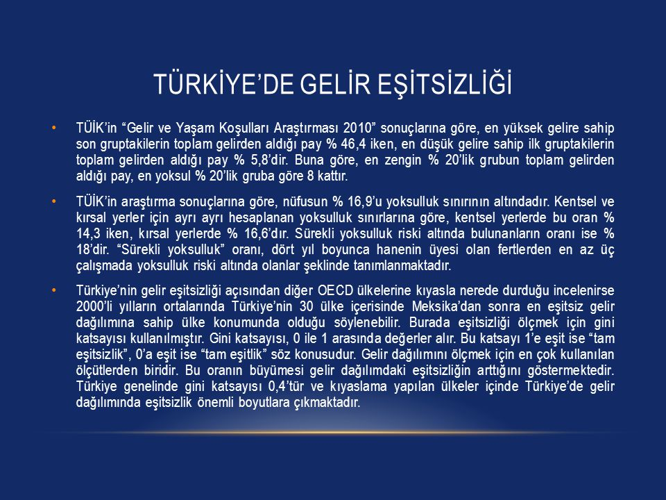 TÜRKİYE'DE GELİR EŞİTSİZLİĞİ