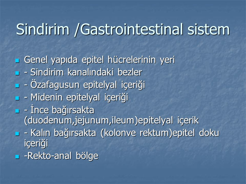 Sindirim /Gastrointestinal sistem