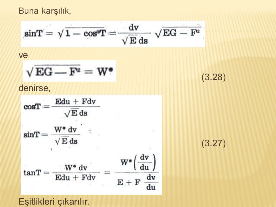 Buna karşılık, ve (3.28) denirse, (3.27) Eşitlikleri çıkarılır.