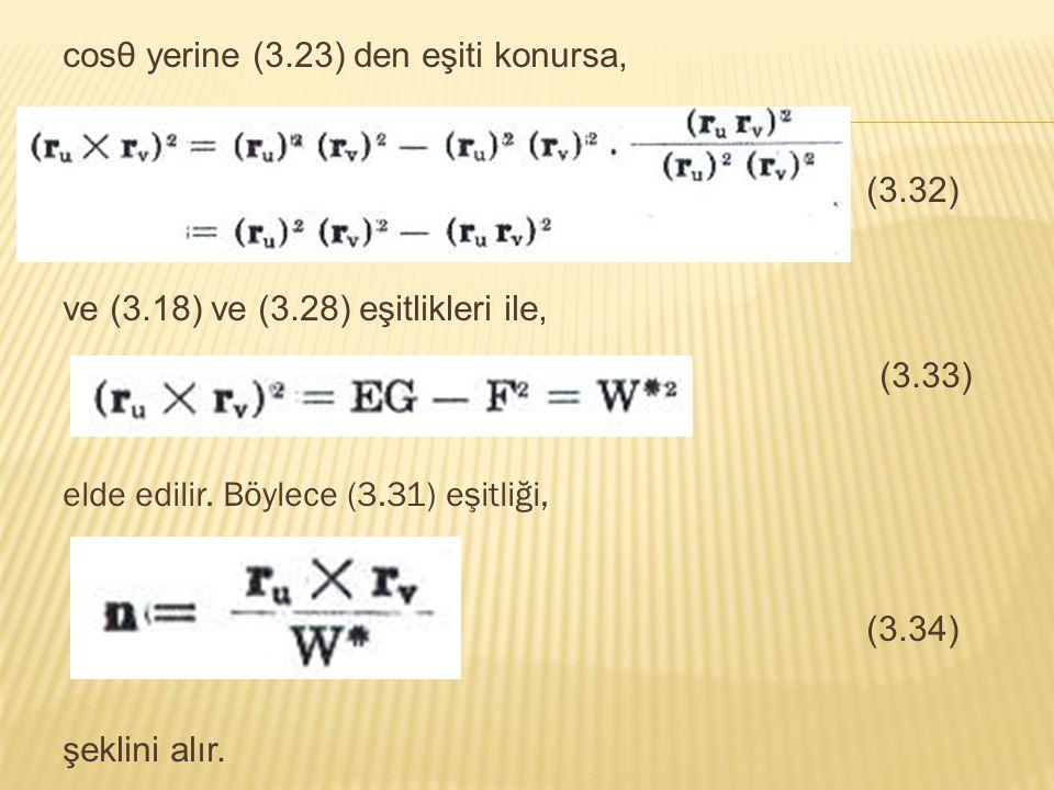 (3.32) (3.33) (3.34) cosθ yerine (3.23) den eşiti konursa,