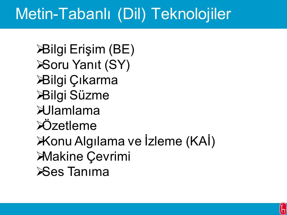 Metin-Tabanlı (Dil) Teknolojiler